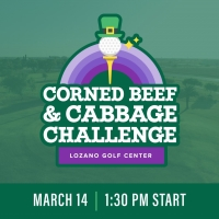 2021 Corned Beef & Cabbage Challenge at Lozano - 3/14/21 - Shotgun Start